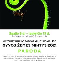 """XIV Tarptautinis fotografijos konkurso """"GYVOS ŽEMĖS MINTYS """" 2021 paroda"""